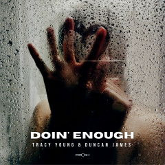 Doin' Enough - Tracy Young, Duncan James