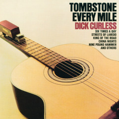 Tombstone Every Mile - Dick Curless