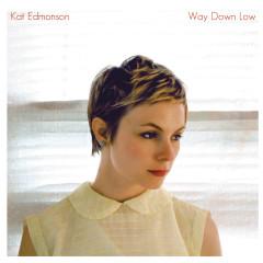 Way Down Low - Kat Edmonson