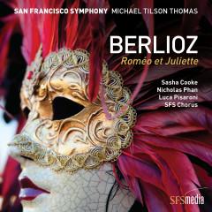 Berlioz: Roméo et Juliette - San Francisco Symphony, Michael Tilson Thomas