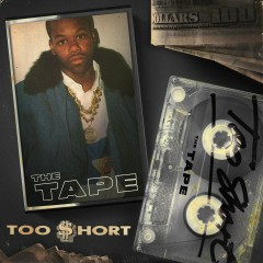 The Tape - Too $hort