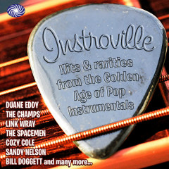 Instroville! Hits & Rarities from the Golden Age of Pop Instrumentals, Pt. 2 - Various Artists