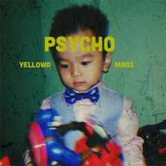 PSYCHO (Single) - YellowA Cassette Đỏ, Maos Cassette Đỏ