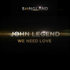 We Need Love (from Songland)