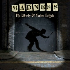 The Liberty of Norton Folgate (Deluxe Edition) - Madness
