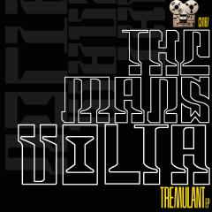 Tremulant - The Mars Volta