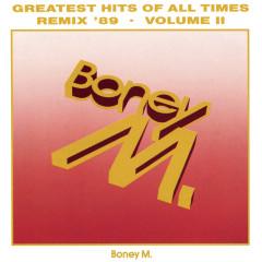 Greatest Hits Of All Times Vol. II '89 - Boney M.