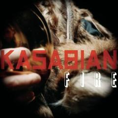 Fire - Kasabian