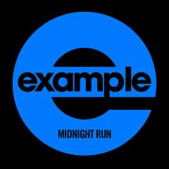 Midnight Run (Remixes) - Example