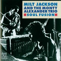 Soul Fusion - Milt Jackson, The Monty Alexander Trio