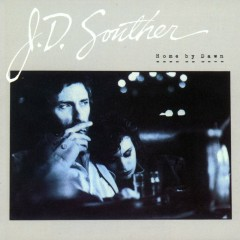 Home By Dawn (Expanded Edition) - JD Souther