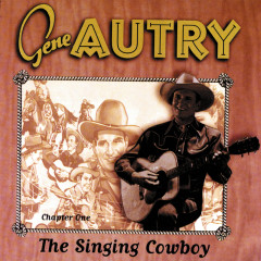 The Singing Cowboy: Chapter One - Gene Autry