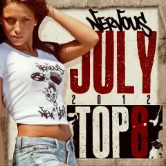 Nervous July 2012 Top 8 - Various Artists