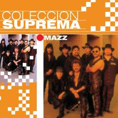 Coleccion Suprema - Mazz
