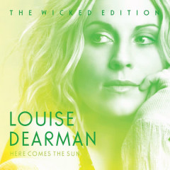 Here Comes the Sun (The Wicked Edition) - Louise Dearman