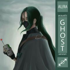 Ghost (Acoustic) - Au/Ra