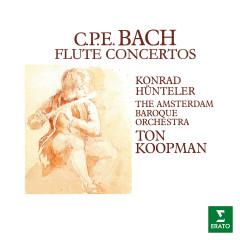CPE Bach: Flute Concertos - Konrad Hünteler, Amsterdam Baroque Orchestra, Ton Koopman