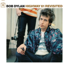 Highway 61 Revisited (2010 Mono Version) - Bob Dylan