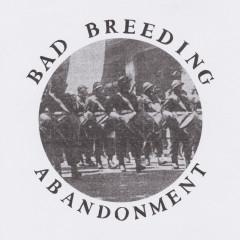 Abandonment - Bad Breeding