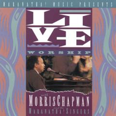 Live Worship With Morris Chapman - Morris Chapman