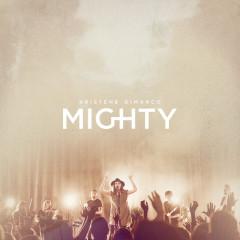 Mighty (Live) - Kristene DiMarco