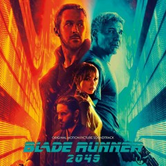 Blade Runner 2049 (Original Motion Picture Soundtrack) - Hans Zimmer, Benjamin Wallfisch