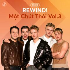REWIND! Một Chút Thôi Vol.3 - Various Artists