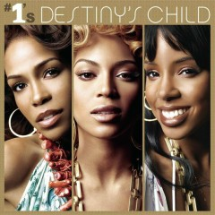 #1's - Destiny's Child