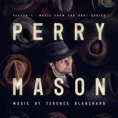 Perry Mason: Season 1 (Music From The HBO Series) - Terence Blanchard