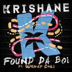 Found Da Boi (feat. Wande Coal) - Krishane, Wande Coal