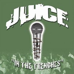 In the Trenches / For My Writers - DJ Vadim, Juice, Molemen