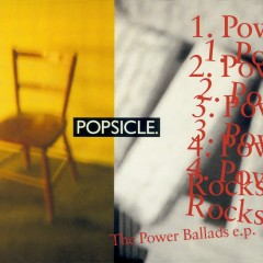 The Power Ballads EP - Popsicle