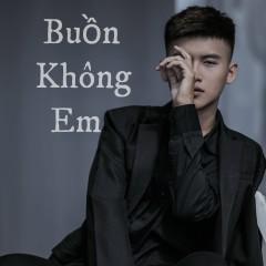 Buồn Không Em (Cover) (Single) - HKray