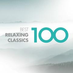 100 Best Relaxing Classics - Various Artists