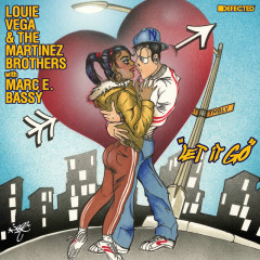 Let It Go (with Marc E. Bassy) - Louie Vega, The Martinez Brothers, Marc E. Bassy