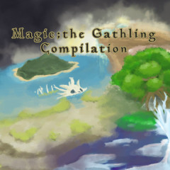 Magic;the Gathering Compilation