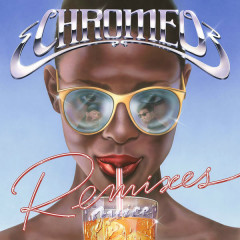 Juice Remixes (Single) - Chromeo