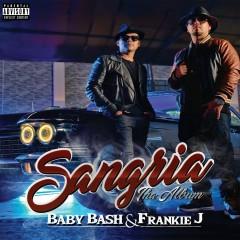 Sangria - Baby Bash, Frankie J