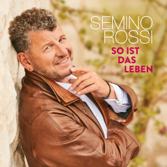So ist das Leben - Semino Rossi