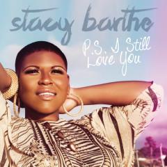 P.S. I Still Love You - Stacy Barthe
