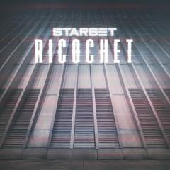 Ricochet (Deluxe Single) - Starset