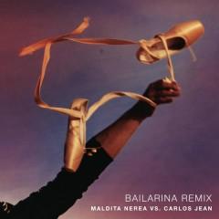 Bailarina (Remix) - Maldita Nerea