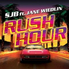 Rush Hour (Remixes) - SJB, Jane Wiedlin