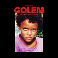 Golem (Ralph Heidel Rework) - Tarek K.I.Z