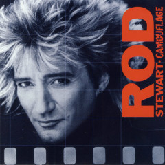Camouflage (Expanded Edition) - Rod Stewart