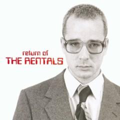 Return Of The Rentals - The Rentals