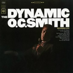 The Dynamic O.C. Smith - Recorded Live - O.C. Smith