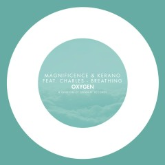 Breathing (feat. Charles) - Magnificence, Kerano, Charles