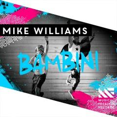 Bambini - Mike Williams