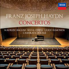Haydn: Concertos - Maurizio Baglini, Silvia Chiesa, Guido Rimonda, Camerata Ducale